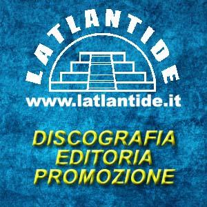 LATLANTIDE - Discografia Editoria Promozione